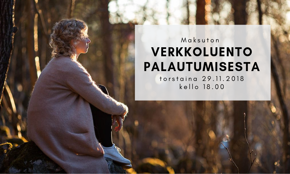 Ilmainen Palaudu ja vahvistu -verkkoluento torstaina 29.11.2018